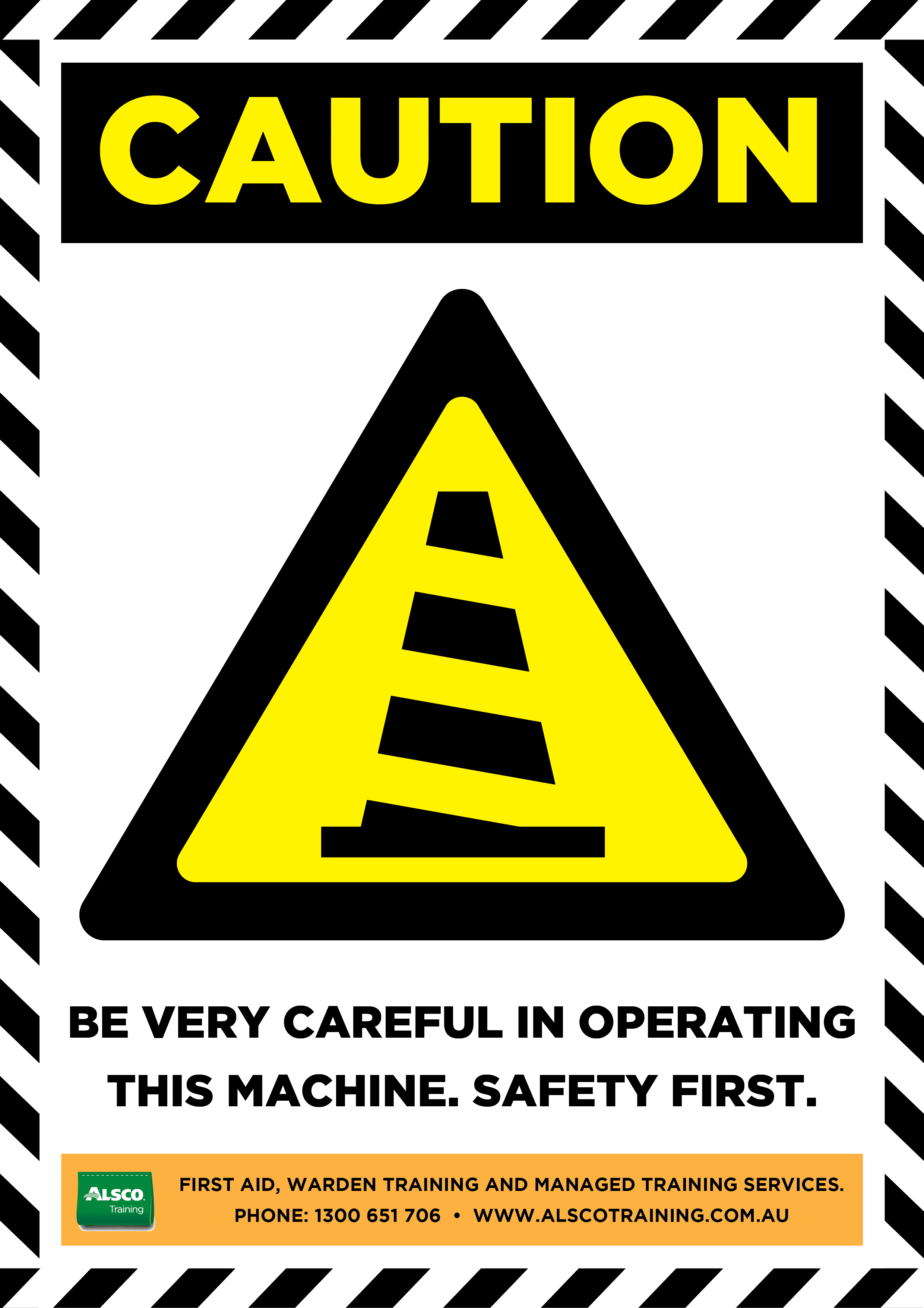 Caution Sign Posters Downloadable And Printable Alsco
