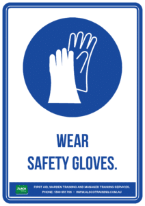 Mandatory Sign: Wear Safety Gloves where appropriate