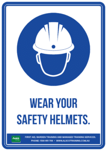 Mandatory Sign: Wear your Safety Helmets